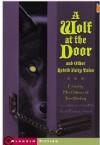 A Wolf at the Door - Ellen Datlow, Terri Windling, Tristan Ellwell