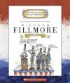 Millard Fillmore: Thirteenth President 1850-1853 - Mike Venezia