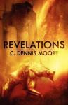 Revelations - C. Dennis Moore