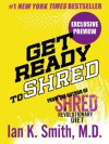 Get Ready to Shred - Ian K. Smith