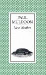 New Weather - Paul Muldoon