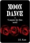 Moon Dance - J.R. Rain
