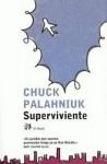 Superviviente - Chuck Palahniuk, Pablo Álvarez Ellacuría