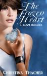 The Frozen Heart: A BDSM Romance (The Aerie Doms) - Christina Thacher