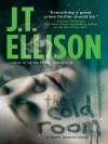 The Cold Room (A Taylor Jackson Novel) - J.T. Ellison