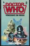 Doctor Who: Vengeance on Varos - Philip Martin
