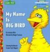 My Name is Big Bird - Constance Allen
