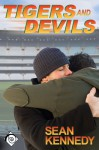 Tigers and Devils - Sean Kennedy