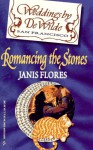 Romancing The Stones (Weddings by DeWilde, #11) - Janis Flores