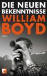 Die neuen Bekenntnisse - William Boyd