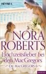 Die MacGregors 6. Hochzeitsfieber bei den MacGregors (German Edition) - Nora Roberts