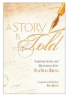 A Story Is Told: Inspiring Stories and Illustrations from Our Daily Bread - RBC Ministries, RBC Ministries