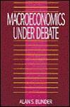 Macroeconomics under Debate - Alan S. Blinder