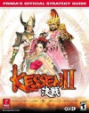 Kessen II: Prima's Official Strategy Guide - Mark Cohen