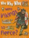 Why, Why, Why Were Vikings So Fierce? - Belinda Gallagher