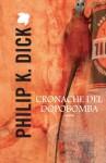 Cronache del dopobomba (Italian Edition) - Carlo Pagetti, Philip K. Dick, Maurizio Nati