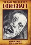 The Dark Worlds of H.P. Lovecraft, Vol 3 - H.P. Lovecraft, Wayne June