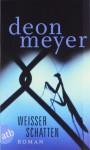 Weißer Schatten - Deon Meyer