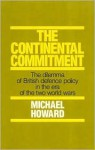 The Continental Commitment - Michael Eliot Howard