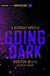 Going Dark - Robison Wells