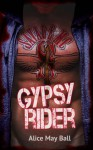 Gypsy Rider: Savage MC - Alice May Ball