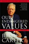 Our Endangered Values: America's Moral Crisis (Audio) - Jimmy Carter