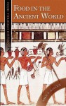 Food in the Ancient World - Joan P. Alcock