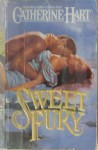 Sweet Fury - Catherine Hart