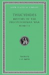 History of the Peloponnesian War, Bk. 7-8 (Loeb Classical Library) - Thucydides, C.F. Smith