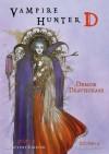 Vampire Hunter D Volume 3: Demon Deathase - Hideyuki Kikuchi, Yoshitaka Amano, Kevin Leahy