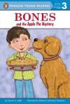 Bones and the Apple Pie Mystery - David A. Adler, Barbara Newman