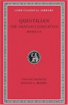 The Orator's Education, Volume III: Books 6-8 - Marcus Fabius Quintilianus, D.A. Russell