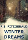 Winter Dreams (Annotated) - F. Scott Fitzgerald