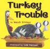Turkey Trouble - Wendi Silvano, Lee Harper