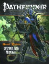 "Pathfinder #18—Second Darkness Chapter 6: ""Descent into Midnight"" - Brian Cortijo, Wolfgang Baur, James Jacobs, Jason Nelson, F. Wesley Schneider, James L. Sutter, Elizabeth Courts"