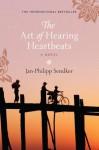 The Art of Hearing Heartbeats: A Novel - Jan-Philipp Sendker