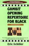Gambit Openings Repertoire For Black (Essential Opening Repertoire Series) - Eric Schiller