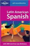 Latin American Spanish Phrasebook - Roberto Esposto, Lonely Planet