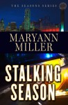 Stalking Season - Maryann Miller