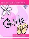 One Minute Devotions for Girls - Carolyn Larsen