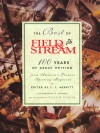 The Best of Field & Stream: 100 Years of Great Writing from America's Premier Sporting Magazine - J.I. Merritt, Margaret Nichols