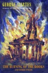 The Burning of the Books and Other Poems - George Szirtes