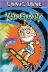 Comic Zone: Kid Gravity - Volume 4 - Landry Q. Walker, Eric Jones
