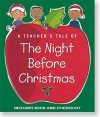 A Teacher's Tale of the Night Before Christmas Gift Set [With Sticker(s)] - Evelyn Loeb