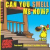 Can You Smell Me Now?: Mother Goose and Grimm Yearbook 2005 Part 1 (The Mother Goose and Grimm Yearbooks) (Volume 1) - Mike Peters