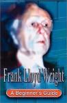 Frank Lloyd Wright - Geoff Nicholson, Geoff Nicolson