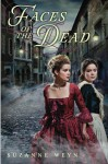 Faces of the Dead - Suzanne Weyn