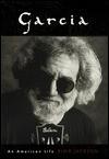 Garcia: An American Life - Blair Jackson