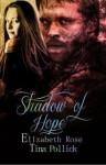 Shadow of Hope - Elizabeth Rose, Tina Pollick