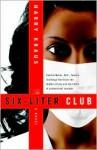 The Six-Liter Club - Harry Kraus
